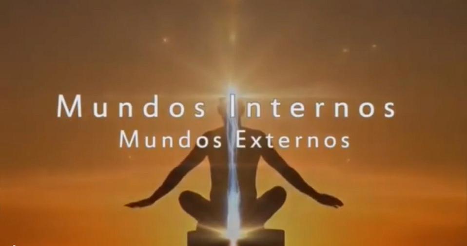 DOCUMENTAL: Mundos Internos, mundos externos